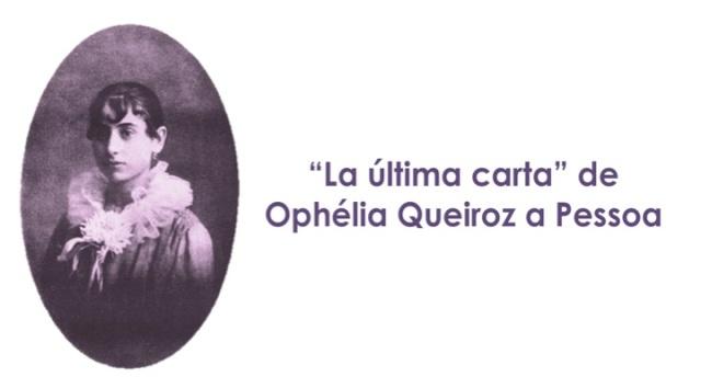 La última carta de Ophèlia a Pessoa por Eva Losada Casanova