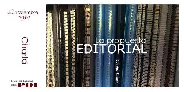 30 de noviembre. Charla La propuesta editorial con Ana bustelo. 20:00h