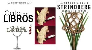 CATA de libros. La señorita Julia. Strindberg. Club de lectura. noviembre 2017. Alianza editorial.