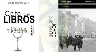Club de Lectura. CATA de libros 22 de febrero. Dublineses de James Joyce. 20:00h