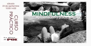 Mindfulness. Aproximación y práctica