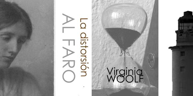 Al Faro o la distorsión de Virginia Woolf
