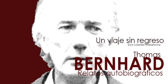 banner Thomas Bernhard o el viaje sin regreso