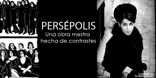 persépolis una obra maestra de contrastes.