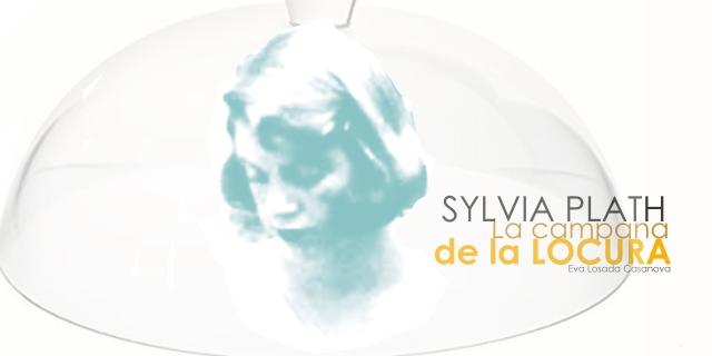 La campana de la locura. Sylvia Plath